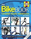 The Bike Book: Complete Bicycle Maintenance (Haynes)