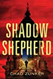 Shadow Shepherd by Chad Zunker front cover