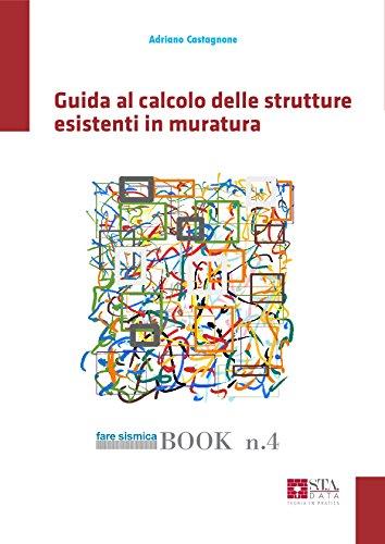 Arco In Muratura Calcolo.Guida Al Calcolo Delle Strutture Esistenti In Muratura Fare