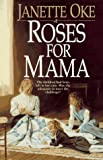 Roses for Mama (Women Of The West Series)