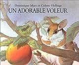 Adorable voleur (Un)   Maes, Dominique (1957-....). Auteur