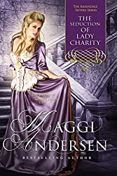The Seduction of Lady Charity: The Baxendale Sisters Book Four