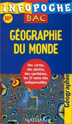 Infopoche bac : géographie dans le monde