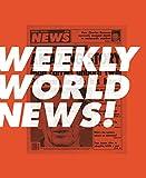 Weekly World News!