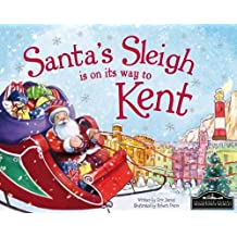Santa's Sleigh is on its Way to Kent