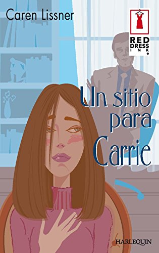 Un sitio para Carrie (Red Dress Ink) eBook: LISSNER, CAREN, FREIRE ...
