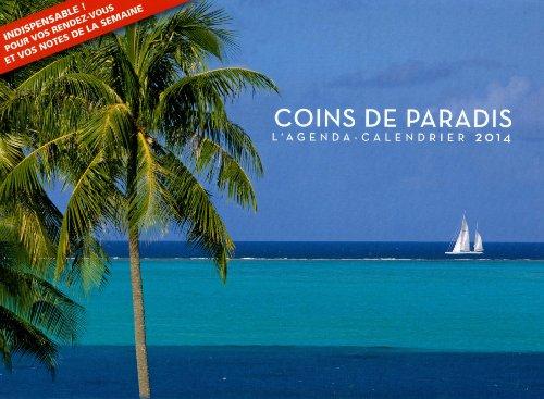L'agenda calendrier Coins de paradis 2014