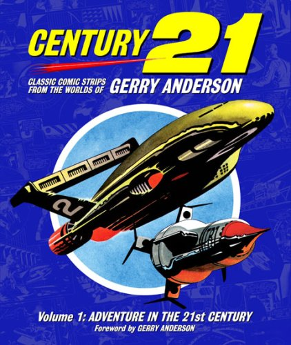 century-21-classic-comic-strips-from-the-worlds-of-gerry-anderson-volume-1-v-1