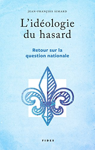 L'idologie du hasard: Retour sur la question nationale