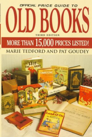 The Official Price Guide to Old Books (OFFICIAL PRICE GUIDE TO COLLECTING BOOKS)