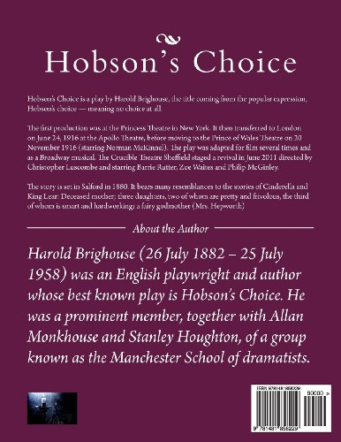 Hobson's Choice: A Lancashire Comedy in Four Acts