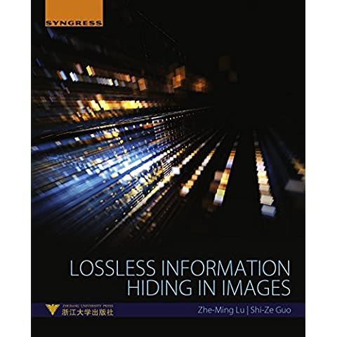 Lossless Information Hiding in Images: 165