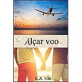 Alçar voo (Portuguese Edition)