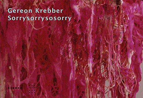 Gereon Krebber: Sorrysorrysosorry (Kerber Edition Young Art) por Susanne Wedewer