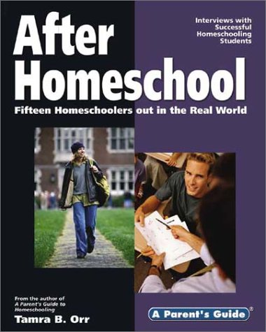 After Homeschool: Fifteen Homeschoolers Out in the Real World PDF Books
