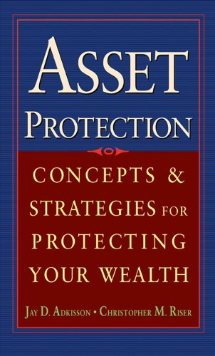 Asset Protection: Concepts and Strategies for Protecting Your Wealth Descargar Epub Gratis