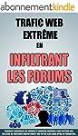 Trafic Web Extr�me En Infiltrant Les...