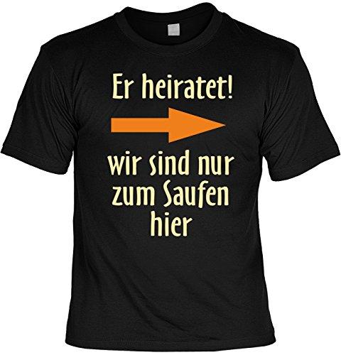 trag-das Junggesellenabschied Witziges Shirt für Junggesellenfeier Ehe JGA Shirts JGA Outfit JGASHIRT Polterabend Hochzeit - Er Heiratet