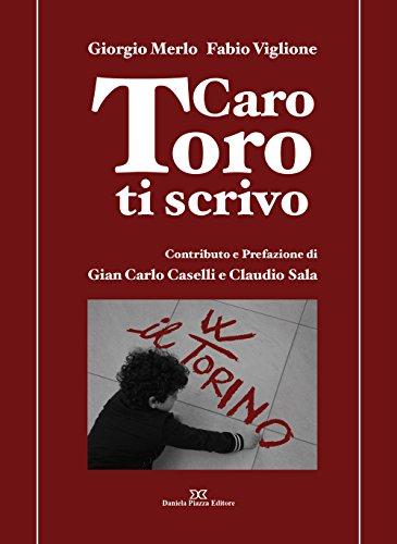 Caro Toro ti scrivo por Giorgio Merlo