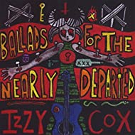 Ballads for the Nearly Departed