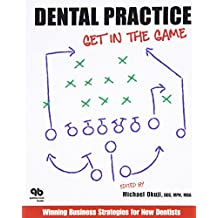 Dental Practice: Get in the Game