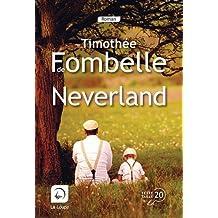 Neverland de Timothée de Fombelle