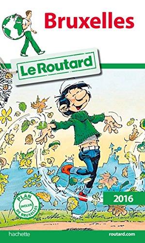 Guide du Routard Bruxelles 2016 par Collectif Hachette