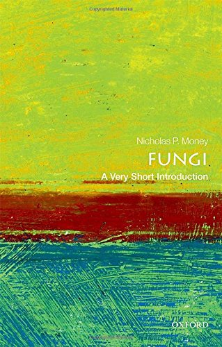 Fungi: A Very Short Introduction (Very Short Introductions) por Nicholas P. Money