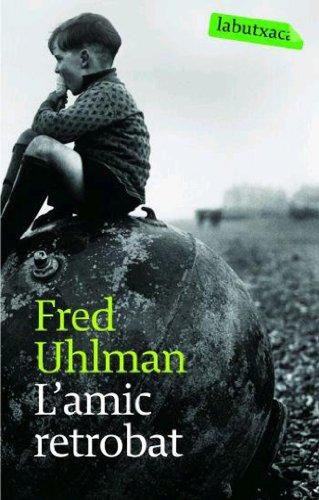 L'amic retrobat (LB) por Fred Uhlman