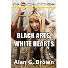 Black Arts, White Hearts