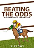Beating The Odds: How To Find Value On Race Cards