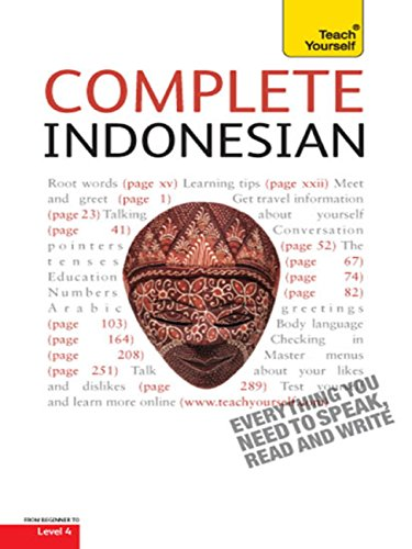 Complete Indonesian Beginner to Intermediate Course: Learn to read, write, speak and understad a new language with Teach Yourself (Complete Languages) (English Edition)