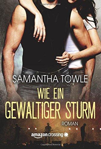 Buchseite und Rezensionen zu 'Wie ein gewaltiger Sturm' von Samantha Towle