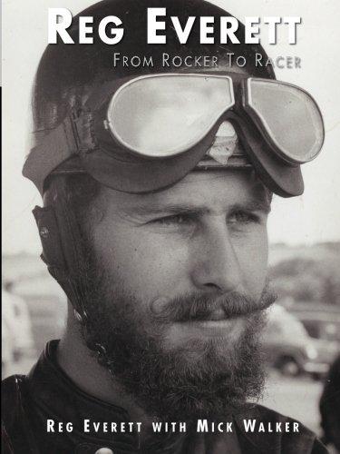 Reg Everett: From Rocker to Racer by Mick Walker (2012-11-30)