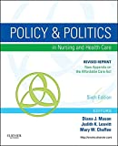 Policy and Politics in Nursing and Healthcare - Revised Reprint - E-Book (Mason, Policy and Politics in Nursing and Health Care)