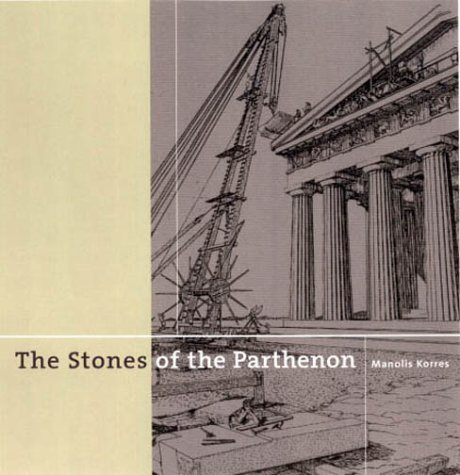 the-stones-of-the-parthenon-getty-trust-publications-j-paul-getty-museum-by-manolis-korres-2000-12-2