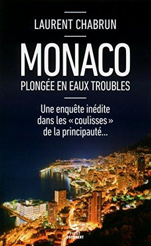 Monaco, plongée en eaux troubles (Documents)