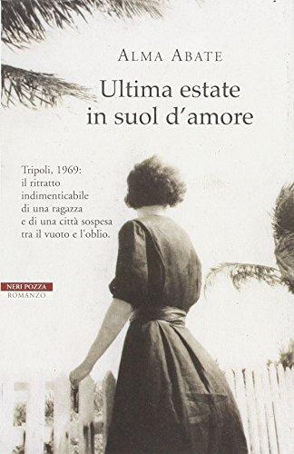 Ultima Estate In Suol D'Amore
