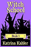WITCH SCHOOL - Book 1