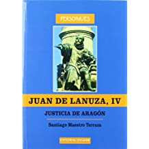 Juan de lanuza, IV. justicia de Aragón