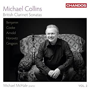 British Clarinet Sonatas Vol.2 (Michael Collins, Michael McHale ) (Chandos: CHAN 10758)
