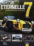 Eternelle 7, toutes les Lotus et Caterham de 1957 à 2013
