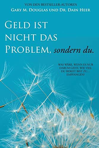 Geld ist nicht das Problem, sondern du - Money Isn't the Problem German