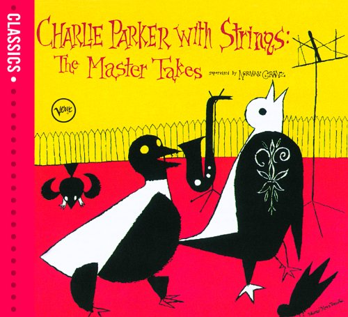 Charlie Parker With Strings (C...