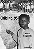 Child No. 95 (English Edition)
