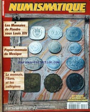 NUMISMATIQUE ET CHANGE [No 293] du 01/04/1999 - LES MONNAIES DE FLANDRE SOUS LOUIS XIV - PAPIER-MONNAIE DU MEXIQUE - LA MONNAIE - L'EURO ET LES COLLEGIENS. par COLLECTIF