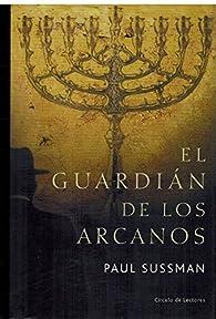 El guardián de los arcanos par Paul Sussman