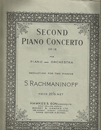 Second Piano Concerto Op 18 (for piano and orchestra reduction for two pianos).