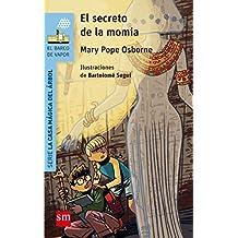 El Secreto De La Momia (Barco de Vapor Azul)