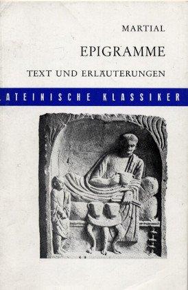 Epigramme. Text und Erläuterungen